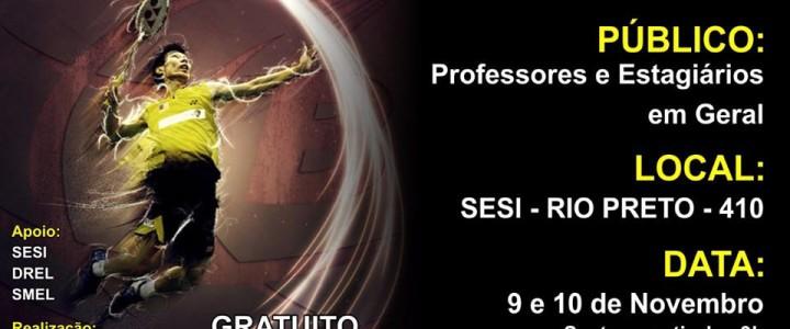 Curso de Capacitação de Badminton em São José do Rio Preto 6ª Região